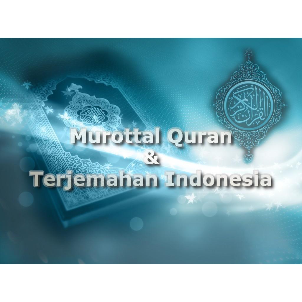 Murottal Al Quran + Audio Terjemahan Indonesia Full 30 Juz dvd mp3