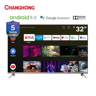 Changhong 32 Inch borderless Netflix  TV Google certified Android 9.0 Smart TV LED TV (Model:L32H7)