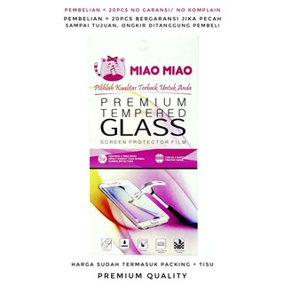 MIAO TEMPERED GLASS SAMSUNG XIAOMI OPPO ASUS LENOVO IPHONE VIVO NOKIA UNIVERSAL Anti Gores Kaca