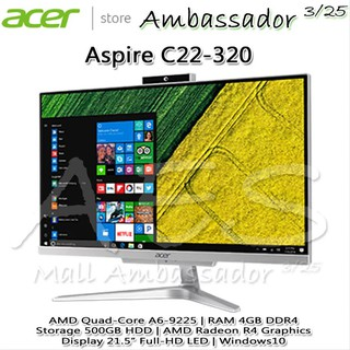 Termurah Acer C22-320 All in One PC AMD A6-9225 - RAM 4GB - 500GB HDD - Display 21.5 FHD -