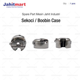 SEKOCI / BOOBIN CASE MESIN JAHIT HIGH SPEED / MESIN JAHIT INDUSTRI