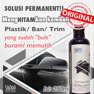 TERJAMIN!! Penghitam Plastik/ Trim/ Ban/ Dashboard SHinee Tire & Trim Restorer Back to Black