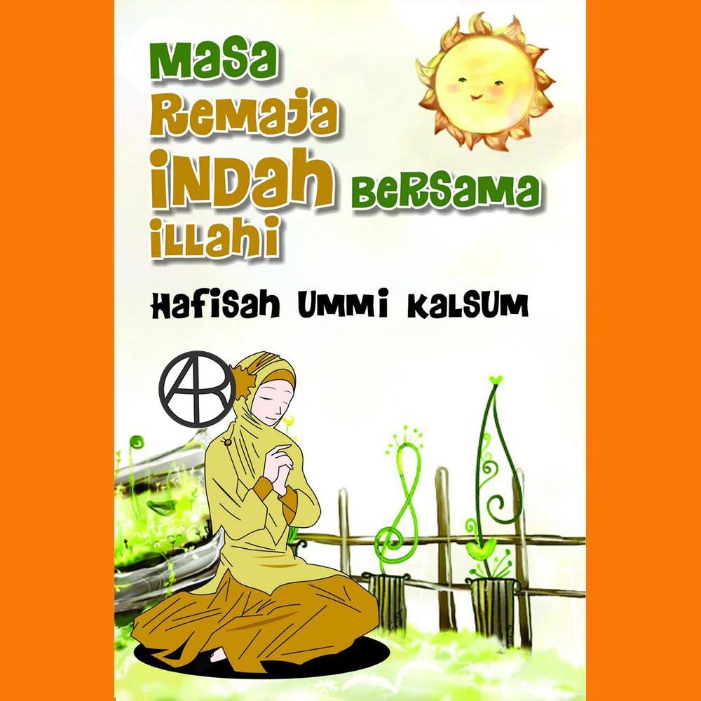 Buku Masa Remaja Indah Bersama Illahi-Hafisah Ummi Kalsum