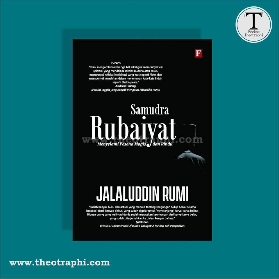 Samudra Rubaiyat Menyelami Pesona Magis Dan Rindu Jalaluddin