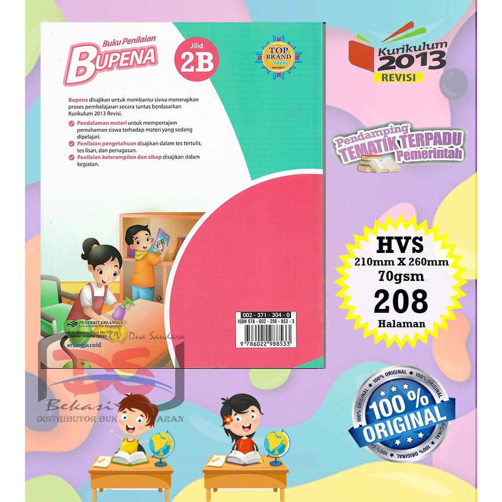 Bupena Jilid 2b Kelas 2 Sd Pendamping Tematik Kurikulum 2013 Revisi 2017 Shopee Indonesia