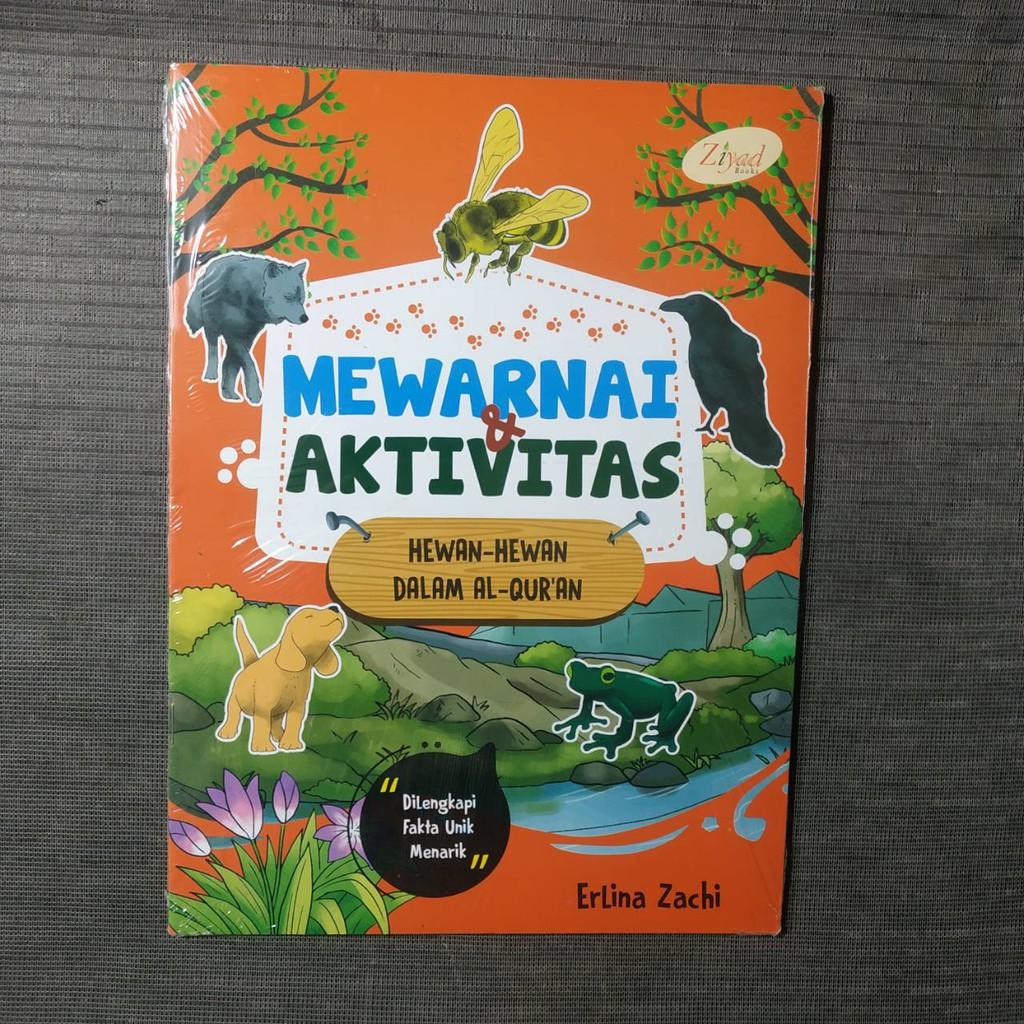 Buku Mewarnai & Aktivitas Hewan Hewan Dalam Al Qur An