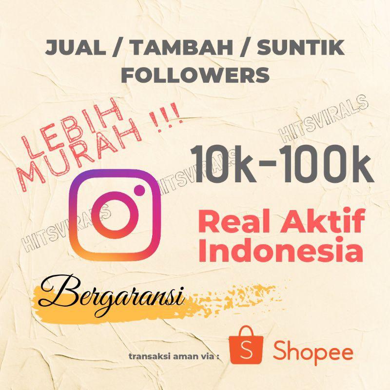 Instagram 10k-200k Followers Real Aktif Indonesia Follower Akun IG High Quality Promo Murah Garansi
