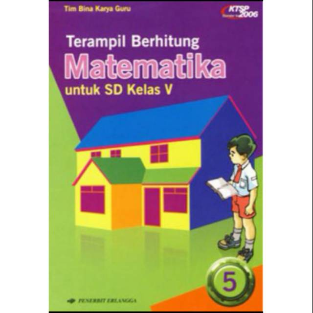 Terampil Berhitung Matematika Untuk Sd Kelas 5 Ktsp 2006 Erlangga Shopee Indonesia