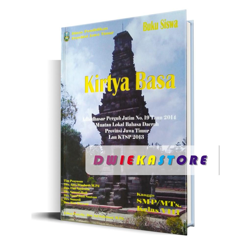 Buku Bahasa Jawa Kirtya Basa Kelas 8 Kurikulum 2013 Edisi Revisi 2018 Shopee Indonesia