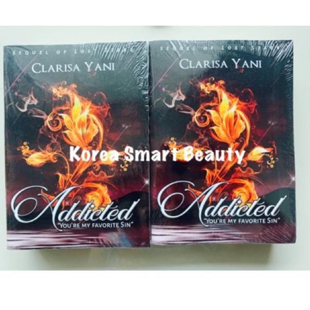[KODE 2863] Novel ADDICTED - Clarisa Yani