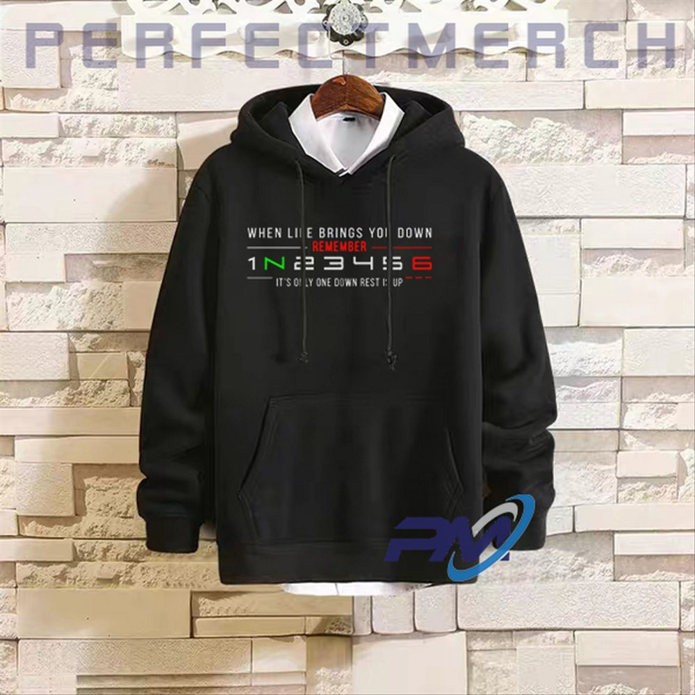 Hoodie Sweater 1N23456 When Life Brings You Down Remember
