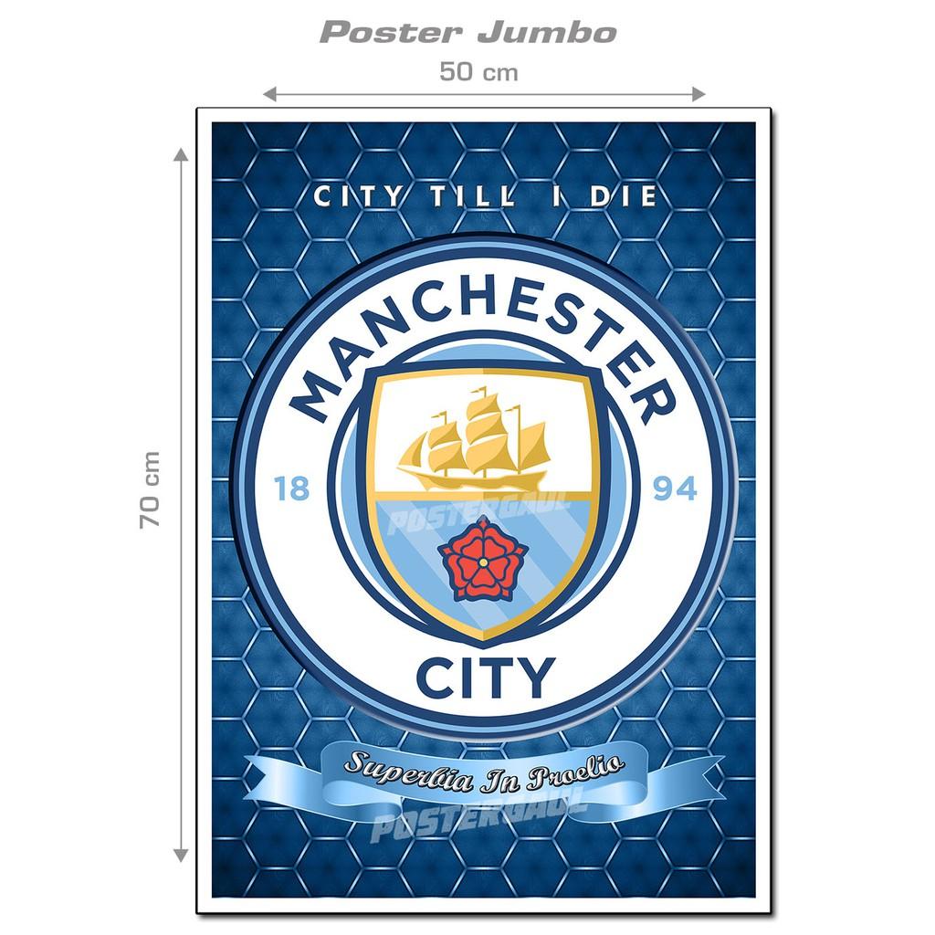 Poster Jumbo Logo Manchester City Fc Fcl59 Ukuran 50 X 70 Cm Shopee Indonesia