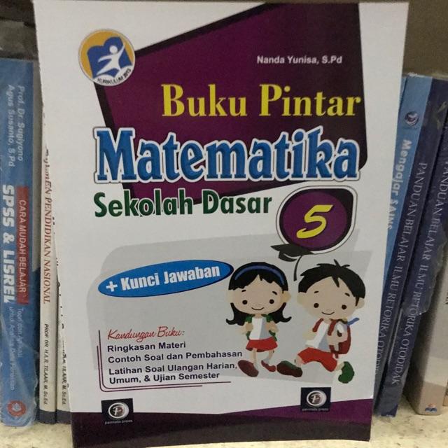 Buku Pintar Matematika Sd Kelas 5 Dan Kunci Jawaban Shopee Indonesia