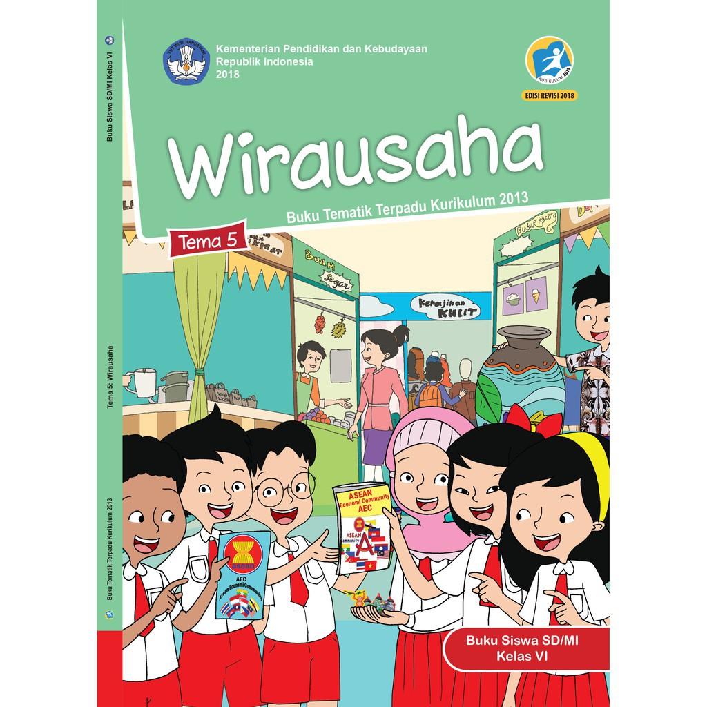 Buku Tematik Sd Kelas 6 Tema 5 Wirausaha K13 Revisi Shopee Indonesia