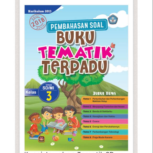 Kunci Jawaban Tematik Sd Pembahasan Soal Buku Tematik Terpadu Kelas 3 Sd Shopee Indonesia