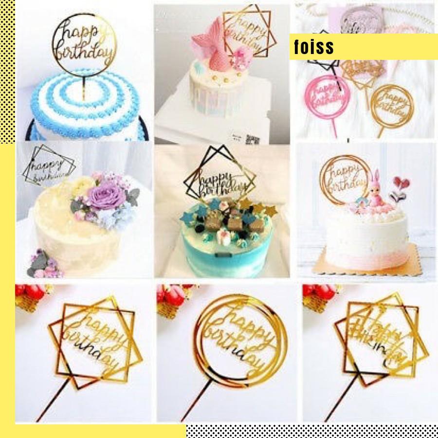 𝐅𝐎𝐈𝐒𝐒 Topper Cake Hiasan Kue Ulang Tahun Ucapan Birthday Akrilik Acrylic Varian 01 10532 Shopee Indonesia