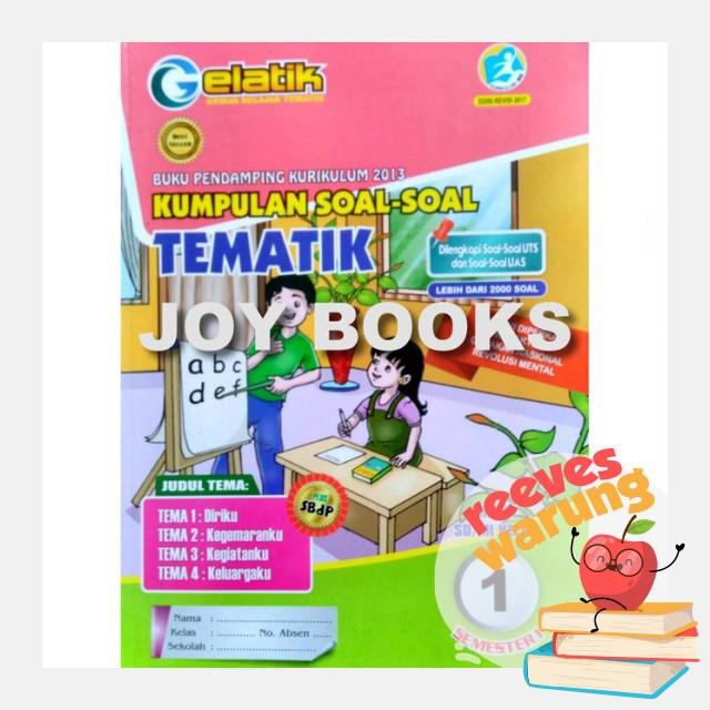 Re1789 Buku Sekolah Buku Gelatik Kumpulan Best Soal Tematik Sd Kelas 1 2 3 4 5 6 K13 Revisi By Shopee Indonesia