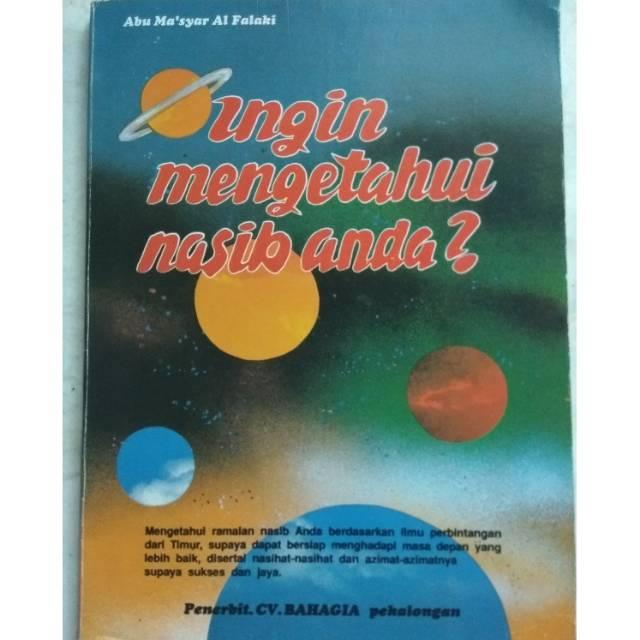 Kitab Abu Ma'syar Al Falaki Terjemah Bhs Indonesia : Ingin Mengetahui Nasib Anda (Repro/Photo Copy)