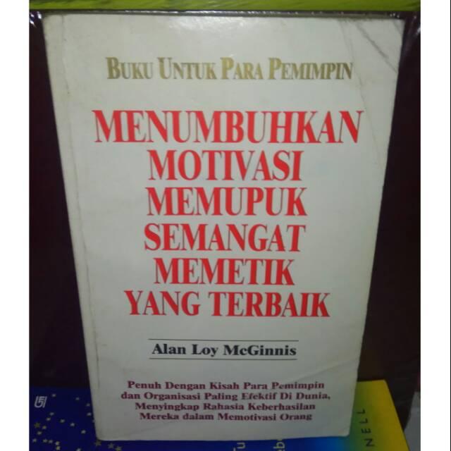 Menumbuhkan Motivasi Memupuk Semangat Memetik Yang Terbaik Shopee Indonesia