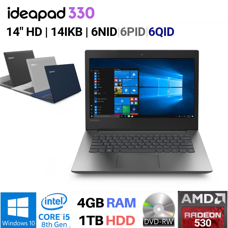 Lenovo Ideapad 330 14ikb I5 8250u Win10 4gb 1tb 14 Hd Amd Radeon 530 2gb Dvd Black Grey Blue Shopee Indonesia