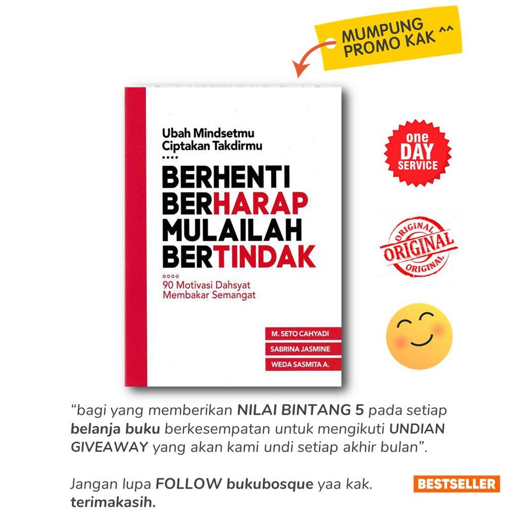 terbaru buku motivasi berhenti berharap mulailah bertindak