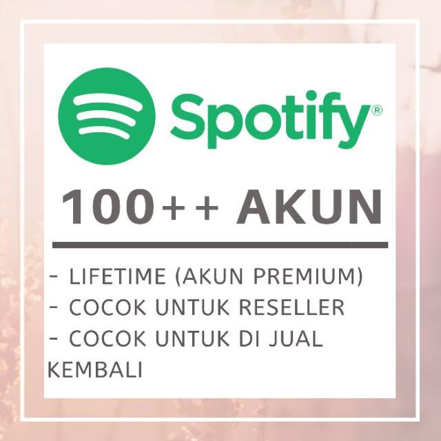 Akun spotify premium lifetime untuk reseller