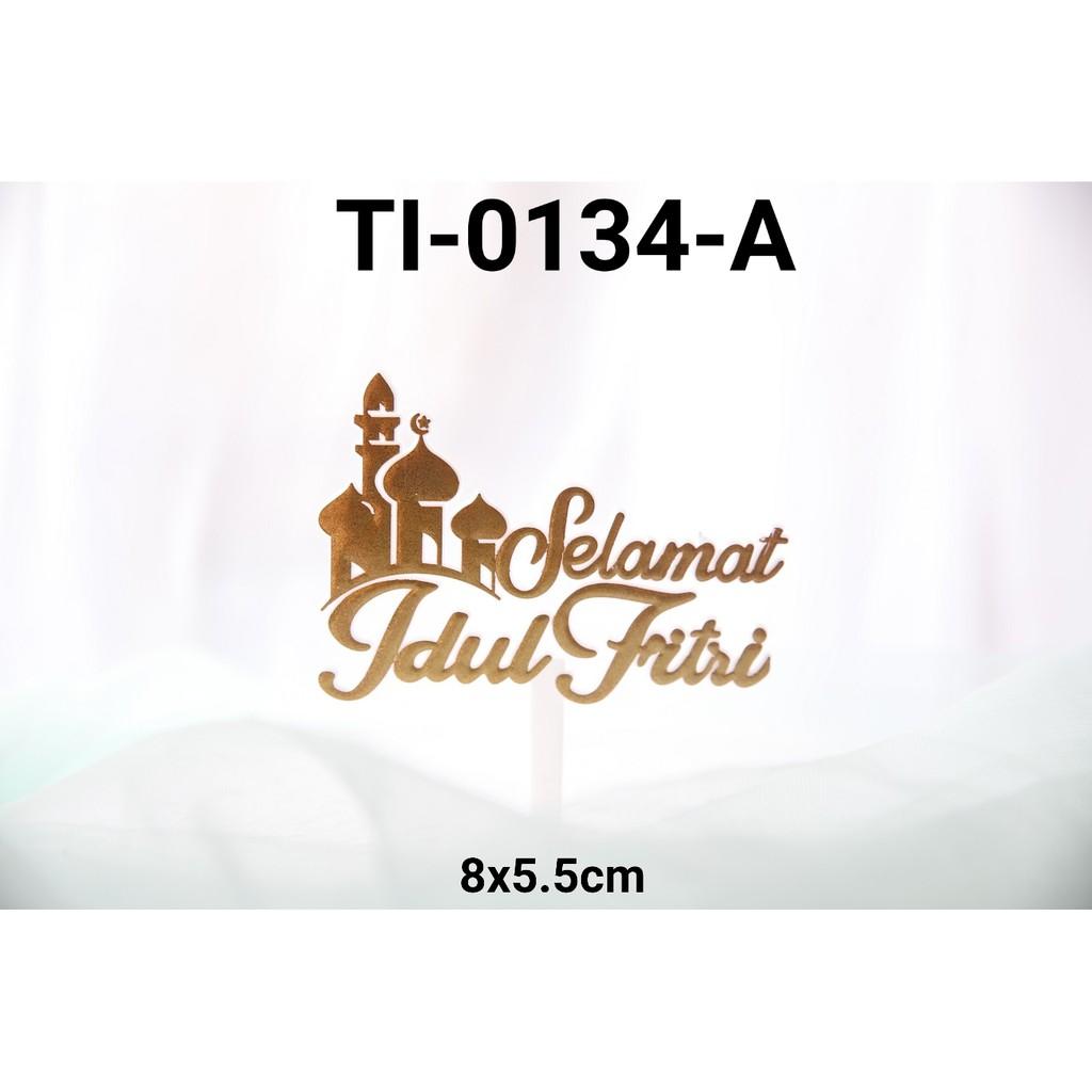 Ti 0134 A Cake Topper Tulisan Idul Fitri Lebaran Masjid Emas