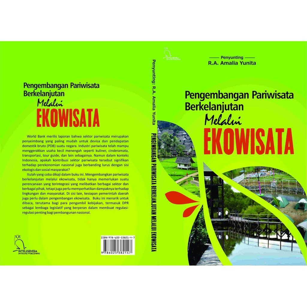 Buku Pengembangan Pariwisata Berkelanjutan Melalui Ekowisata