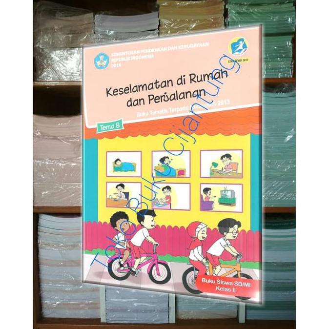 Baru Buku Untuk Anak Sd Kelas 2 Tema 8 Keselamatan Di Rumah Dan Di Perjalanan Shopee Indonesia