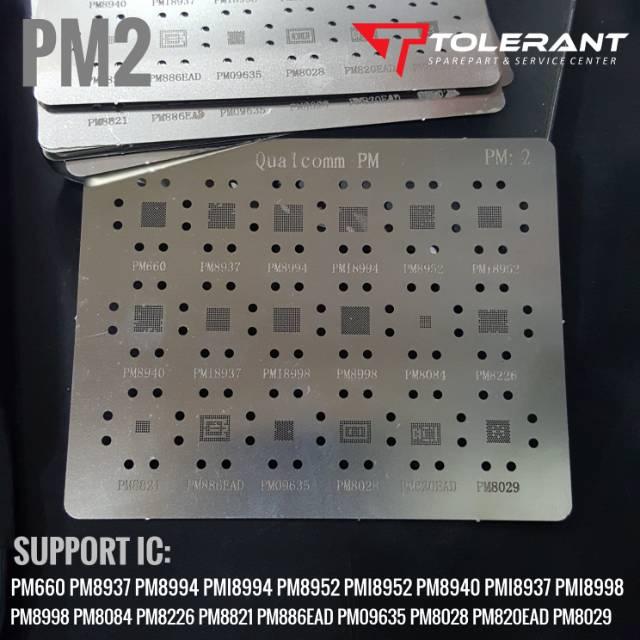 PLAT BGA CETAKAN IC POWER PM2 PM8937 PM8952 PMI8952 PM8998 PMI8994 PM660  PM8029