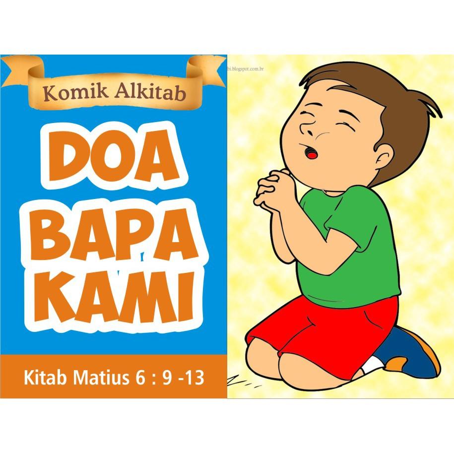 Buku Komik Cerita Alkitab Anak DOA BAPA KAMI