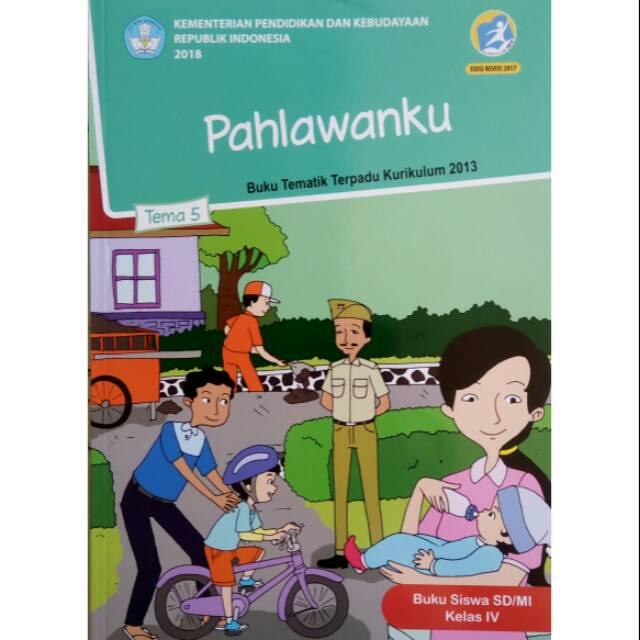 Pahlawanku Tema 5 Kelas 4 Tematik Dikbud Sd Kls 4 K13 Revisi Hu Shopee Indonesia