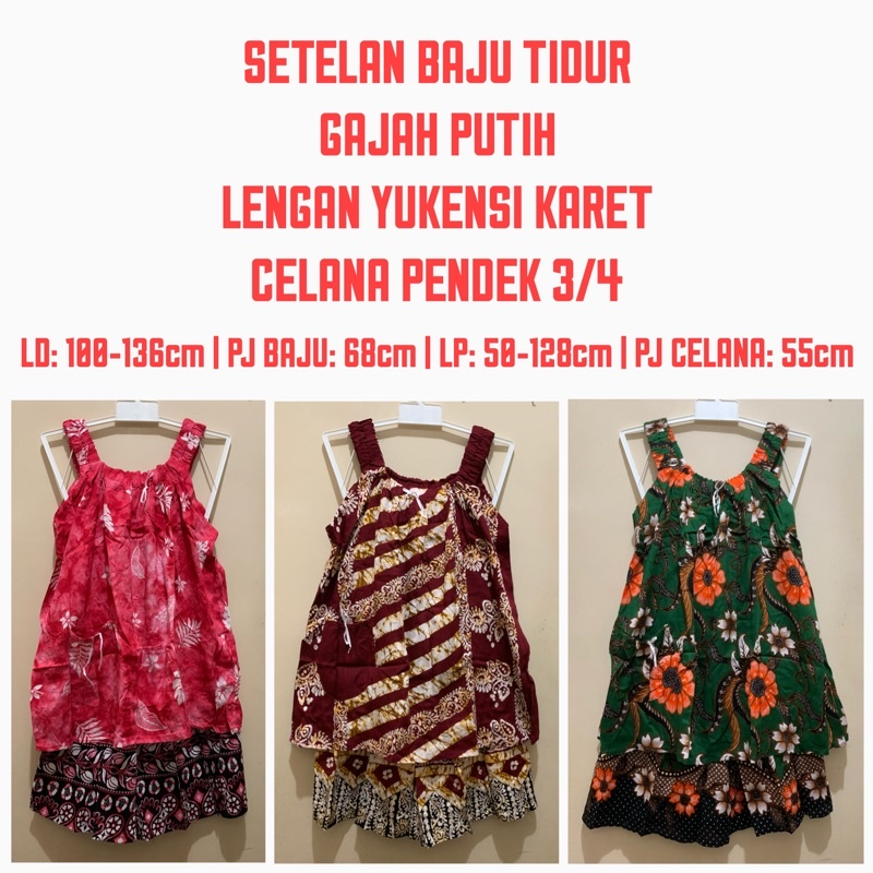 Baju Tidur GAJAH PUTIH | Setelan Rayon Batik Lengan Yukensi Karet Celana Pendek 3/4