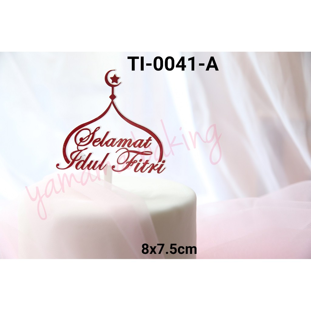 Ti 0041 A Cake Topper Hiasan Kue Tulisan Selamat Idul Fitri Merah