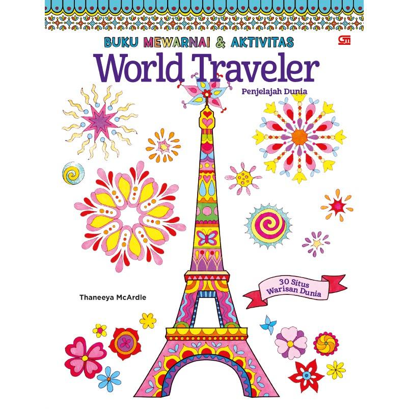 Penjelajah Dunia World Traveler Buku Mewarnai Berkualitas Gramedia