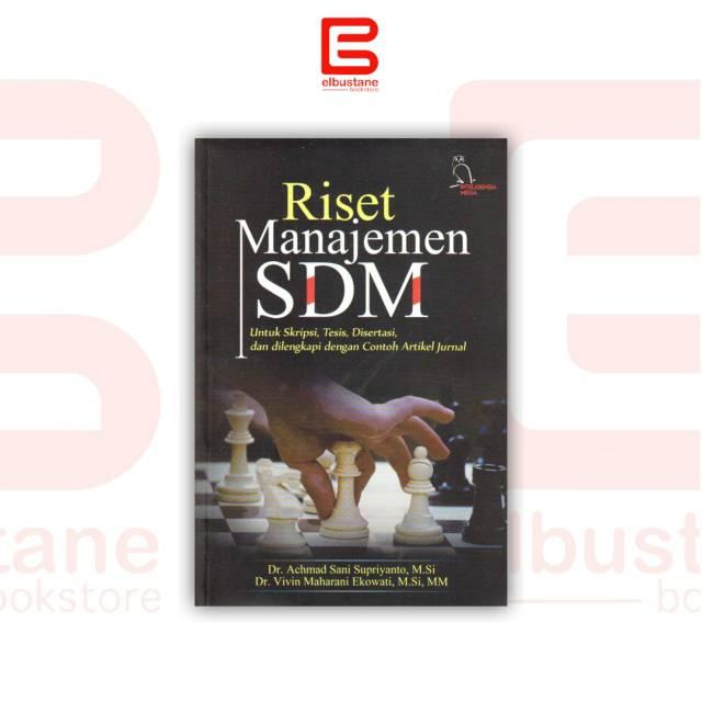 Riset Manajemen Sdm Untuk Skripsi Tesis Disertasi Dan Dilengkapi