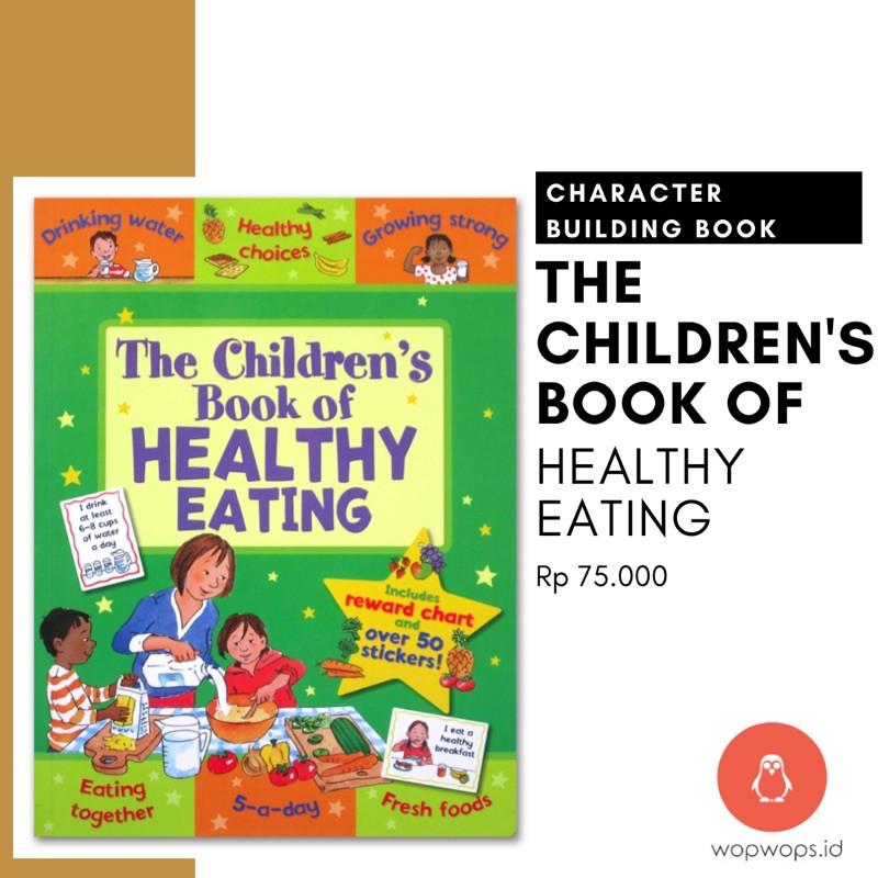 The Children S Book Of Healthy Eating Buku Makanan Sehat Healthy Food For Kids Shopee Indonesia