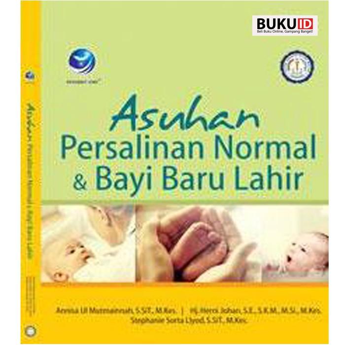Dijual Buku Asuhan Persalinan Normal Dan Bayi Baru Lahir Berkualitas