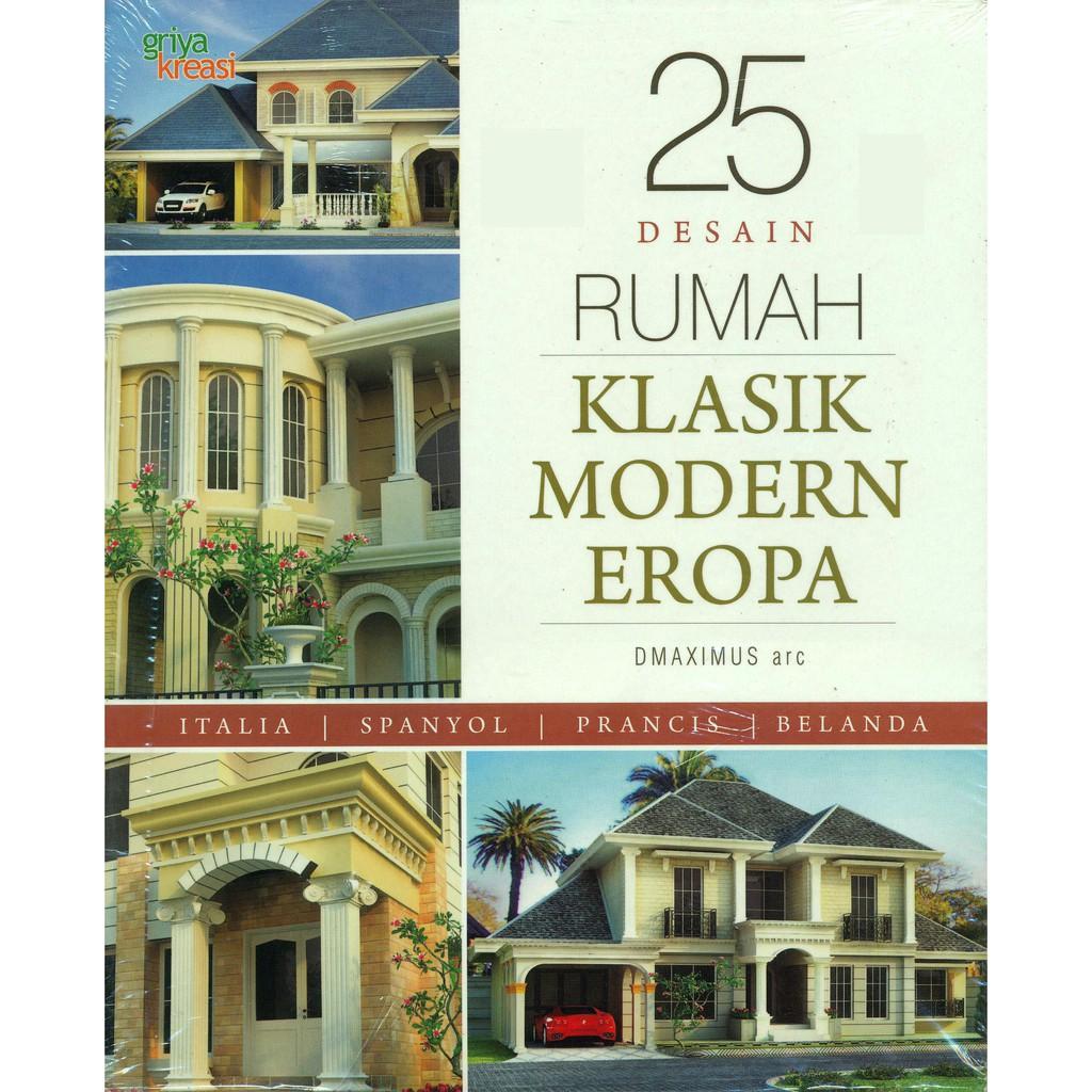 25 Desain Rumah Klasik Modern Eropa Shopee Indonesia