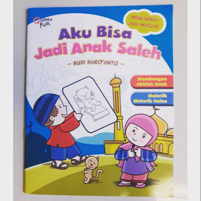 Buku Anak Aku Bisa Jadi Anak Sholeh Shopee Indonesia