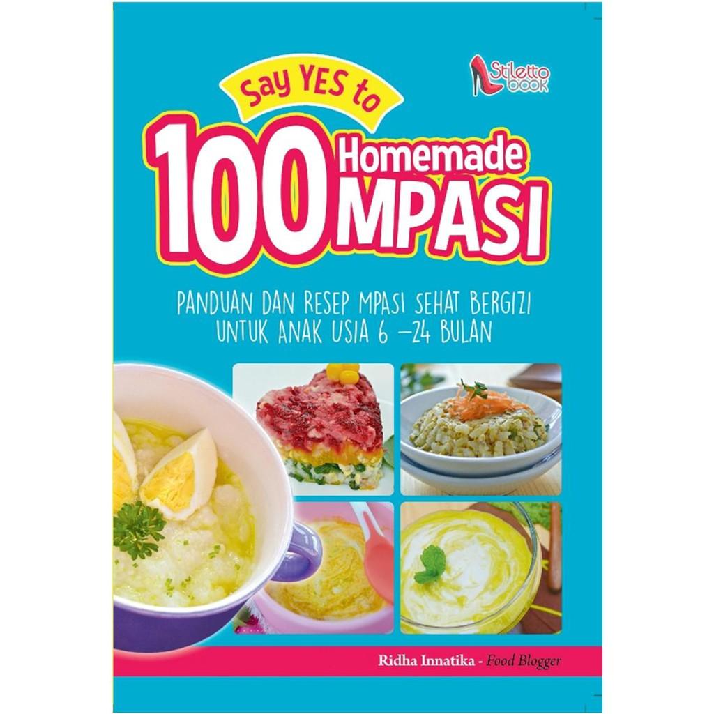 Buku Say Yes To 100 Homemade Mpasi Shopee Indonesia