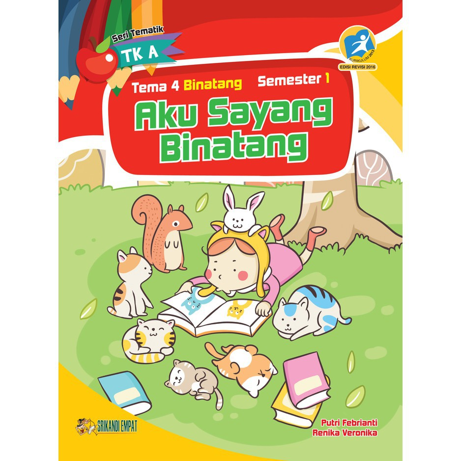 Buku Tematik TK A Tema 4 Sem 1 Aku Sayang Binatang Tema Binatang Yrama Widya