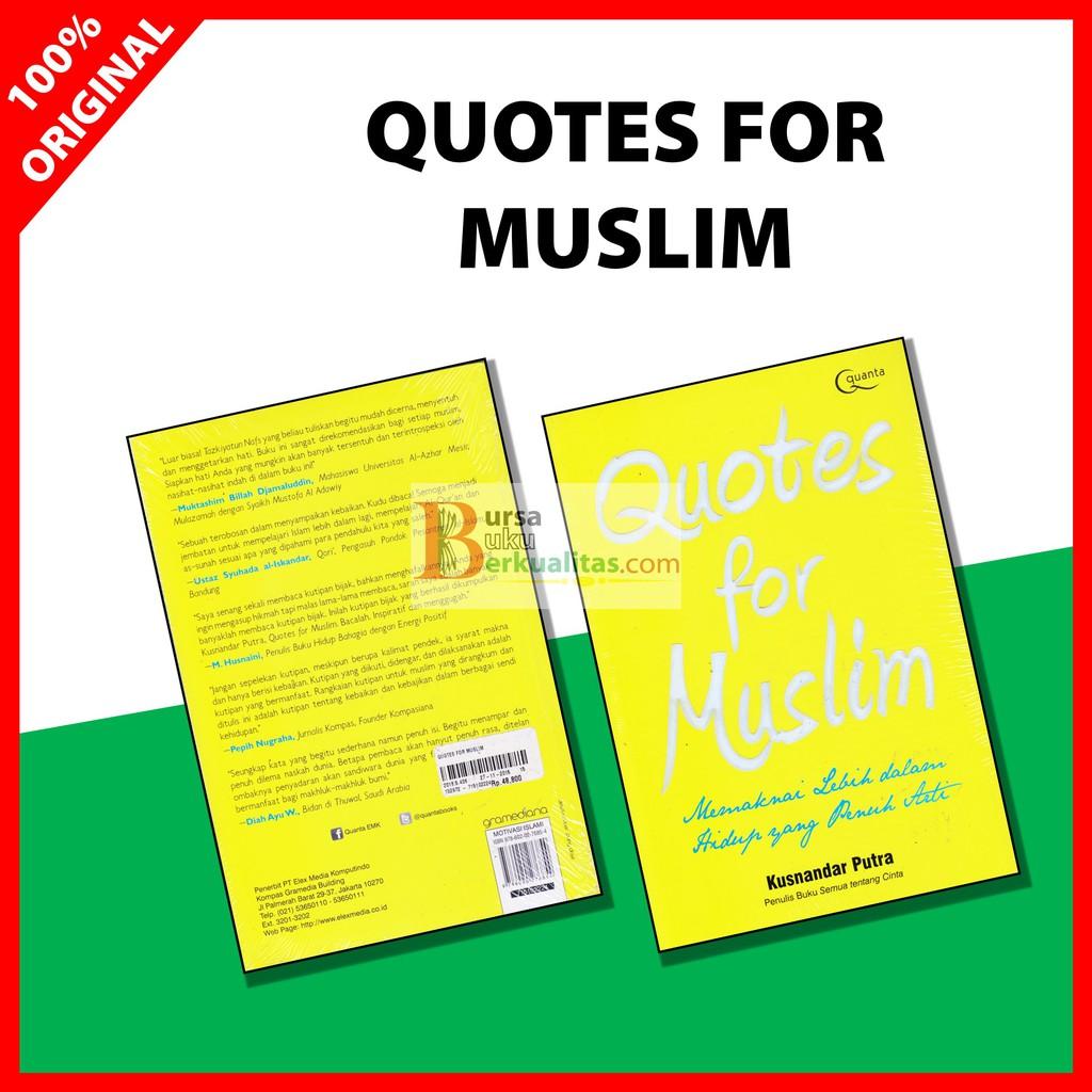 quotes for muslim karya kusnandar putra original buku islami