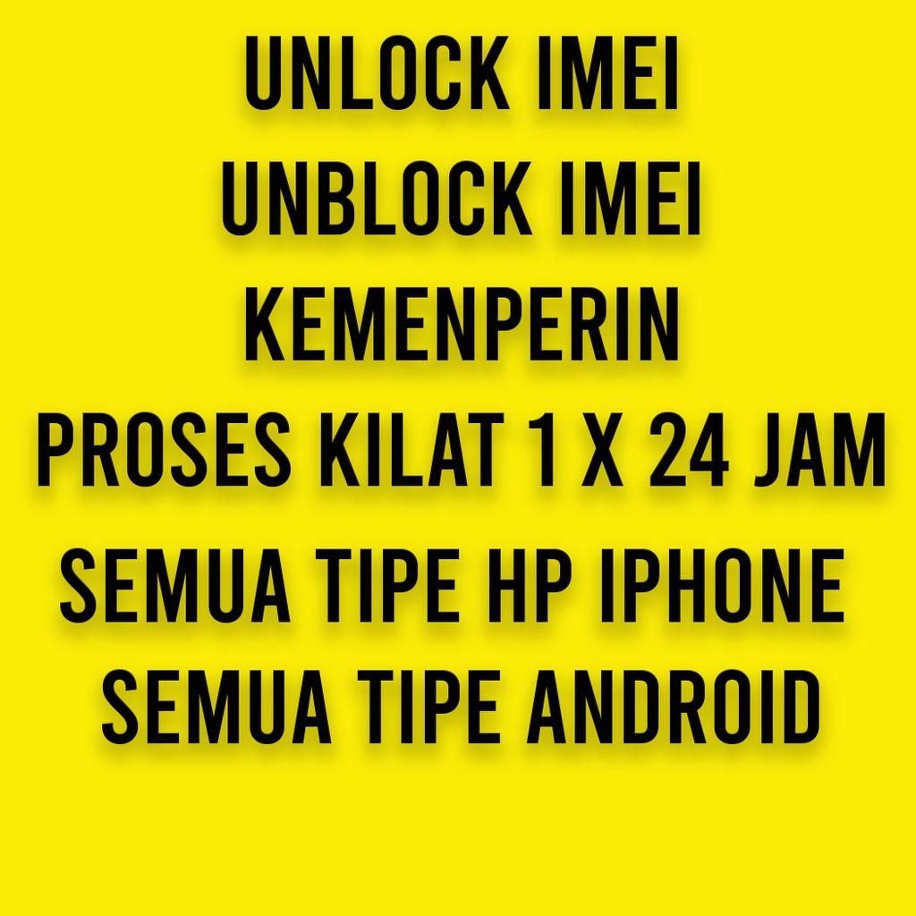 Jasa Unblock Buka Blokir Imei Kemenperin Semua Hp Iphone Android Proses Cepat
