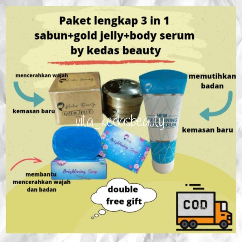 paket lengkap kedas beauty original bpom 3 in 1(sabun+gold jelly+body serum)