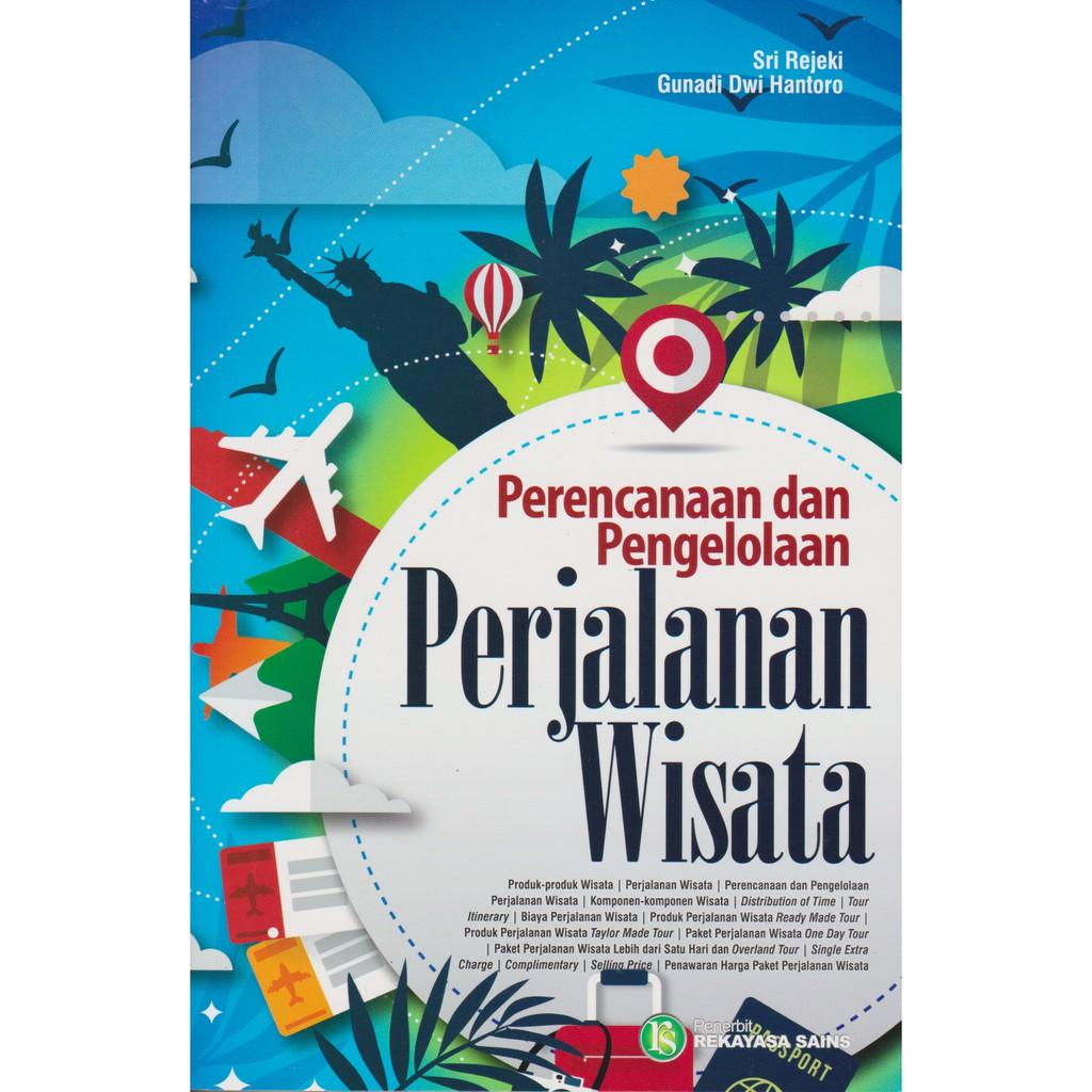 Buku Termurah Perencanaan dan Pengelolaan Perjalanan Wisata