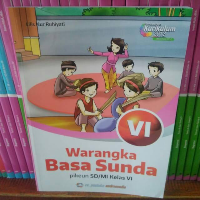 Bahasa Sunda Kelas 6 Kurikulum 2013 Ilmusosial Id