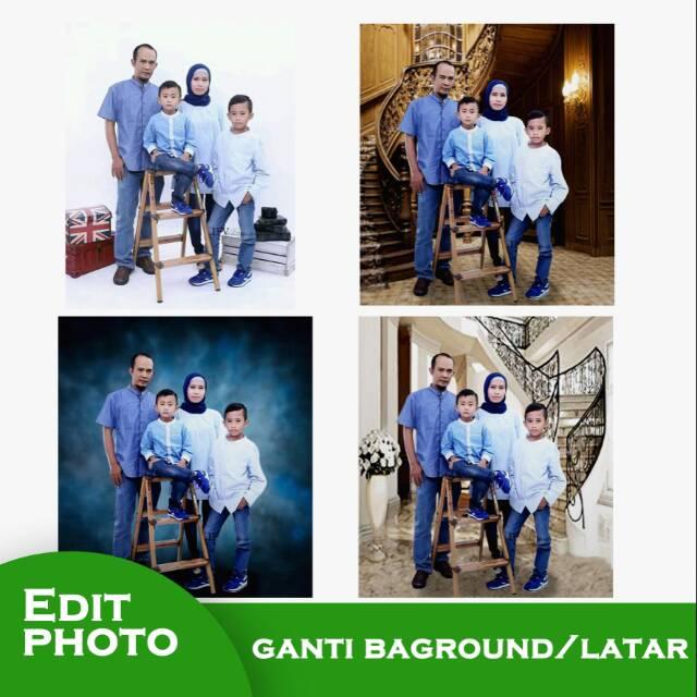 Edit foto ganti baground atau latar( keluarga, anak ...