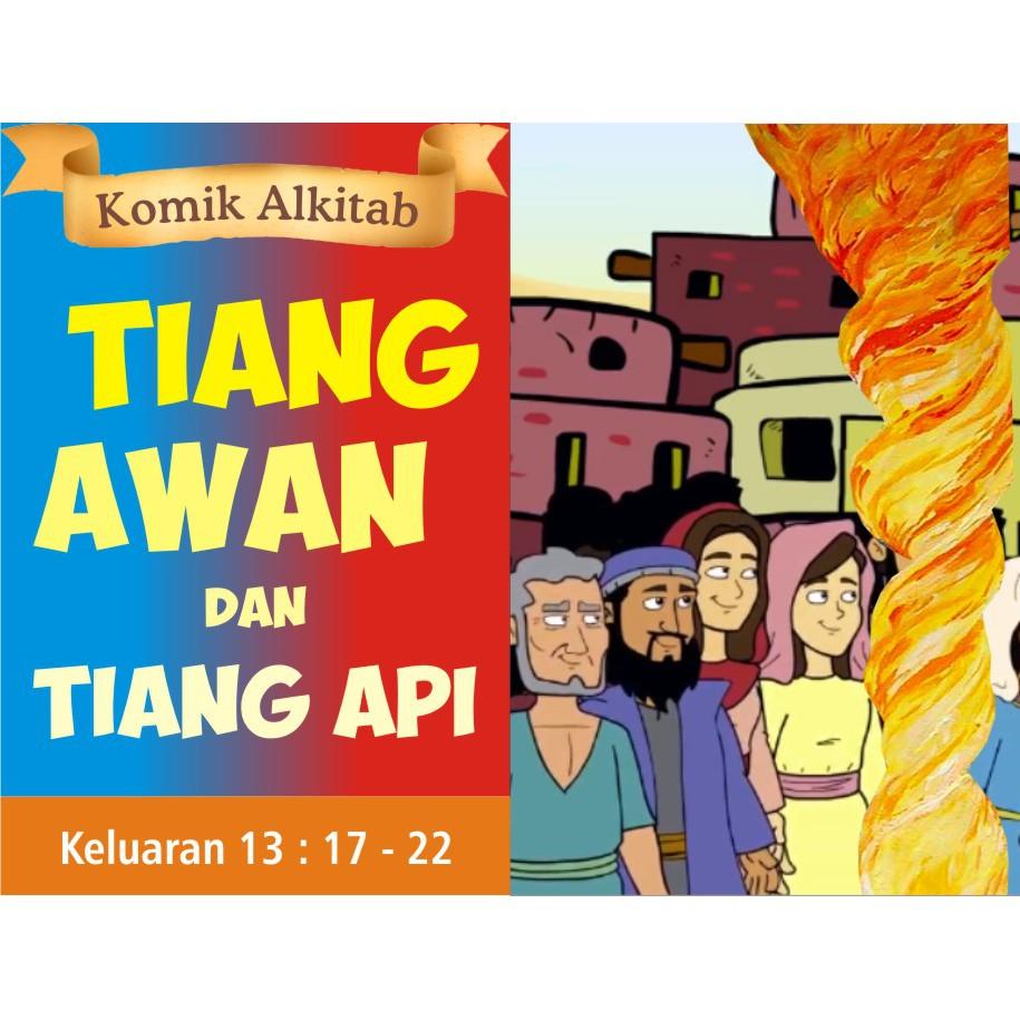 Buku Komik Cerita Alkitab Anak Kristen Sekolah Minggu TIANG AWAN DAN TIANG API