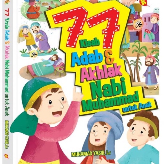 77 Adab & Akhlak Nabi Muhammad SAW